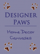 a: Designer Paws - Home Decor Canvases